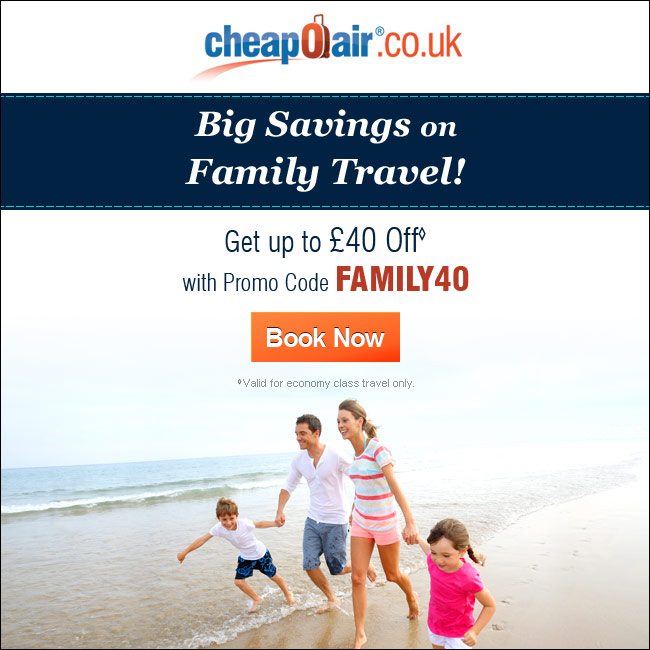 Big Savings on Family Travel! Get up to £40 off with Promo Code FAMILY40. Book Now!