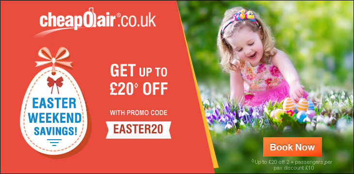 Easter Weekend Savings! Get up to £20 off with Promo Code EASTER20 .Book Now!